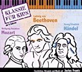 3CDs: Klassik für Kids - 01 Mozart - Beethoven - Händel