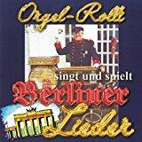 Orgel Rolli singt und spielt Berliner Lieder (Drehorgel)
