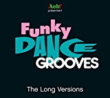 Funky Dance Grooves Long Versions
