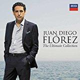 The Ultimate Collection - Juan Diego Florez