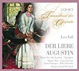 Leo Fall: der Liebe Augustin (Operette)