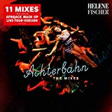 Achterbahn – The Mixes (inkl. Live Tour Version)