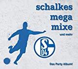 Schalkes Mega Mixe und Mehr/Party-Album