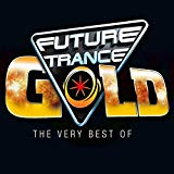 Future Trance Gold-the Very Best of