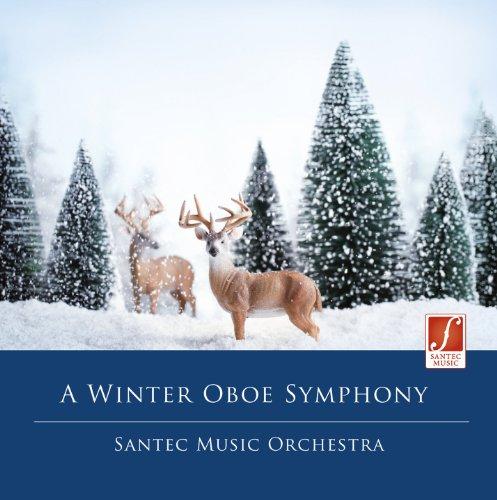 A Winter Oboe Symphony - Weihnachten geniessen mit klassischer Weihnachtsmusik