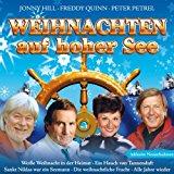 Weihnachten auf hoher See (Jonny Hill, Freddy Quinn, Lolita, Peter Petrel uva. mit den schönsten Seemann-Weihnachtslieder)