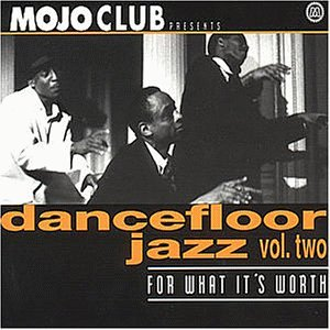 Mojo Club Vol. 2 (For What It's Worth)