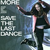 Save The Last Dance - More Music