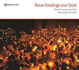 Gesänge aus Taize: Neue Gesänge