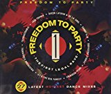 Freedom to Party-Latest Dance Mixes (1990)
