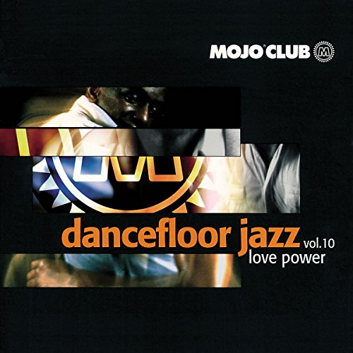 Mojo Club Vol. 10 (Love Power)