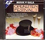 Operetten Festival 1 - Musik & Gala (feat. Rudolf Schock, Fritz Wunderlich, Rene Kollo, Anneliese Rothenberger, Ingeborg Hallstein, Heinz Hoppe, Benno Kusche a.m.m.)