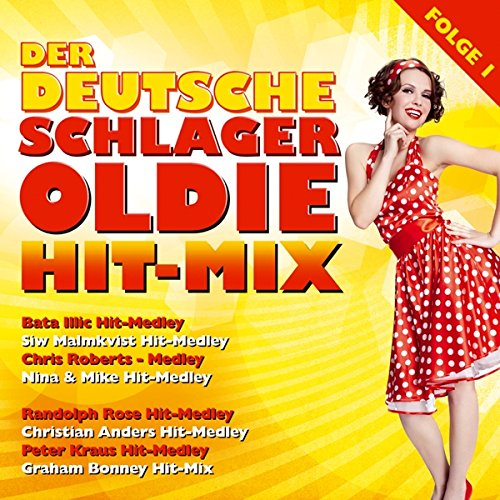 Der Deutsche Schlager Oldie Hit-Mix; Folge 1; Bata Illic; Siw Malmkvist; Chris Robert; Nina & Mike; Randolph Rose; Gus Backus; Christian Anders; Peter Kraus; Jürgen Markus; Peter Orloff; Graham Bonney; Hitmix