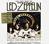 Early Days & Latter Days : The Very Best of Led Zeppelin
