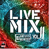 Live Mix by Anestis Menexes Vol.II (Greek Modern Music Hits 2019)